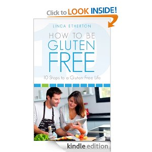 How to Be Gluten Free: Free Kindle Download