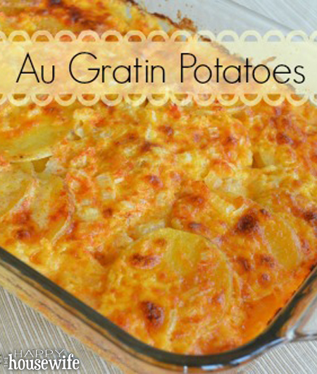 Au Gratin Potatoes - The Happy Housewife™ :: Cooking