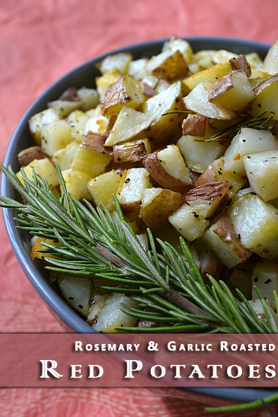 Rosemary and Garlic Roast Red Potatoes