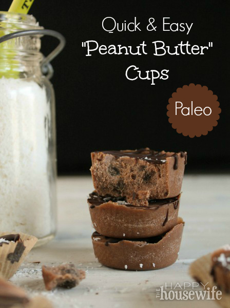 "Quick & Easy Paleo ""Peanut Butter"" Cups 