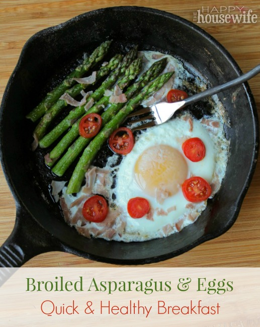 Broiled Asparagus and Eggs: Quick & Healthy Breakfast | The Happy Housewife