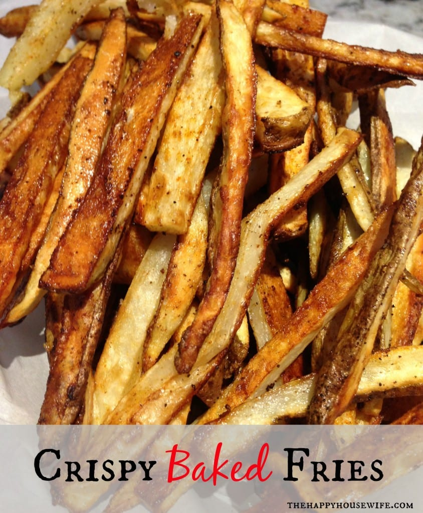 Crispy Baked Fries at The Happy Housewife