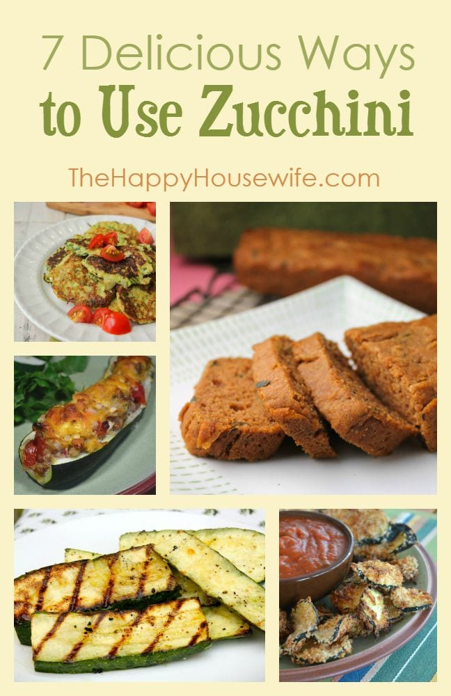 7 Delicious Ways to Use Zucchini at The Happy Housewife