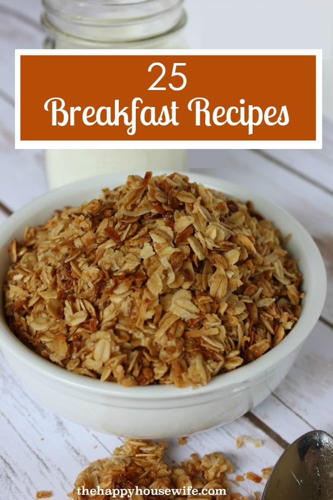 25 Breakfast Recipes to Start Your Morning Right at The Happy Housewife