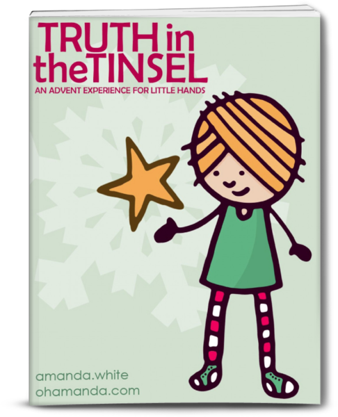 Advent Curriculum: Truth in the Tinsel   The Happy Housewife