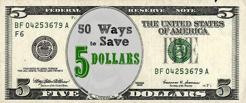 50 ways to save 5 dollars