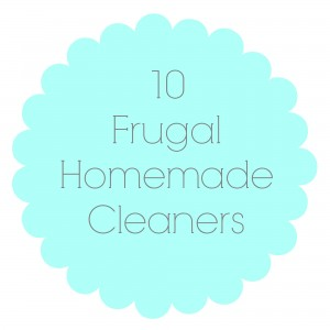 10 Frugal Homemade Cleaners