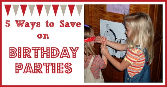 How to Save on Birthday Parties