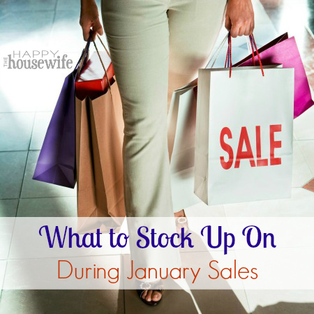 What to Stock Up on During January Sales | The Happy Housewife