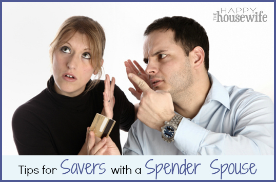 Tips for Savers with a Spender Spouse | The Happy Housewife