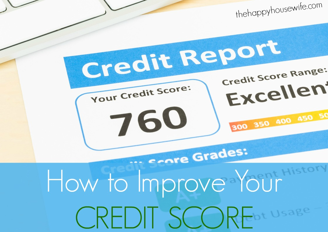 how to improve your credit score the happy housewife frugal how to improve your credit score the happy housewife frugal living