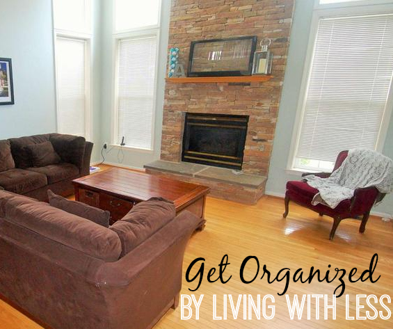 get organized by living on less
