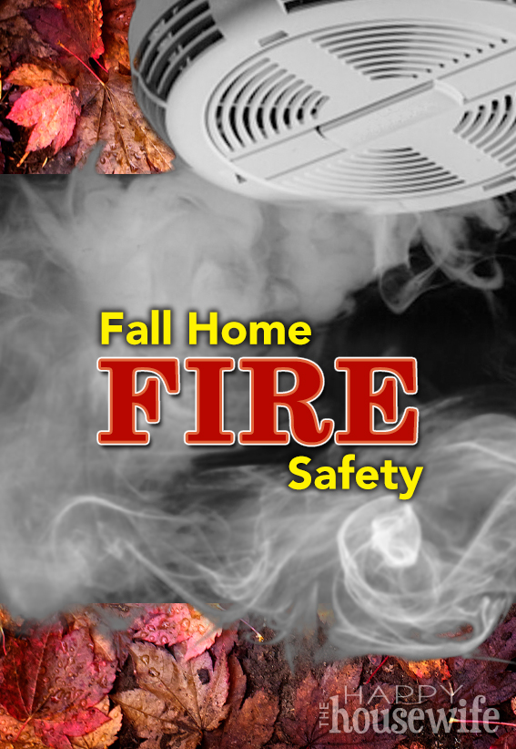 Fall Home Fire Safety at The Happy Housewife