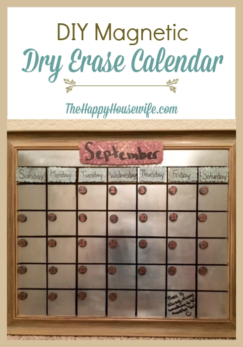 Diy Dry Erase Calendar : Diy magnetic dry erase calendar the happy housewife