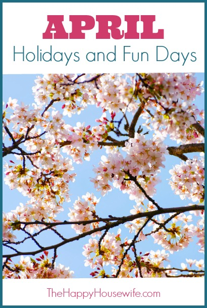 April Holidays and Fun Days at The Happy Housewife