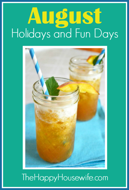 August Holidays and Fun Days at The Happy Housewife