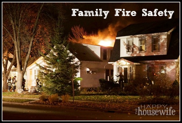 Family Fire Safety | The Happy Housewife