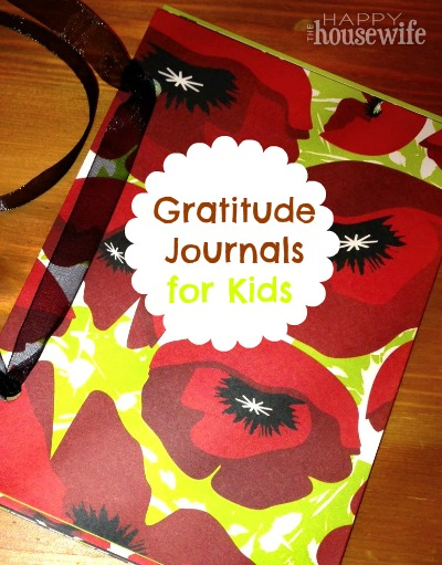 Gratitude Journals for Kids | The Happy Housewife