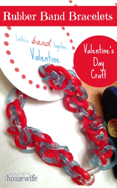Rubber Band Bracelets: Valentine's Day Craft | The Happy Housewife