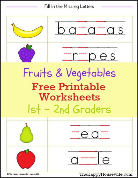 Fruits and Vegetables Worksheets: Free Printables - The Happy ...