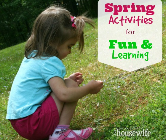 Spring Activities for Fun and Learning | The Happy Housewife