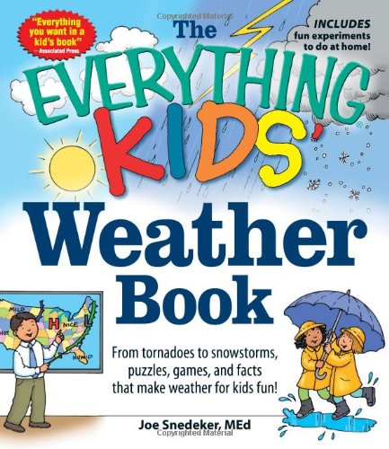 The Everything Weather Book for Kids