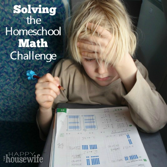 Solving the Homeschool Math Challenge at The Happy Housewife