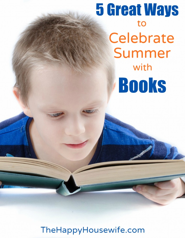 5 Great Ways to Celebrate Summer with Books at The Happy Housewife