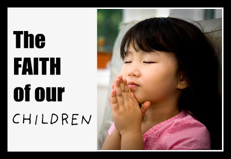 fAITHofourchildren Using Traditions to Build the Faith in Our Children