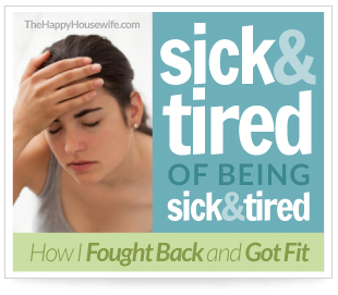 sick and tired Sick & Tired of Being Sick & Tired: Replacing Bad Habits with Good Ones