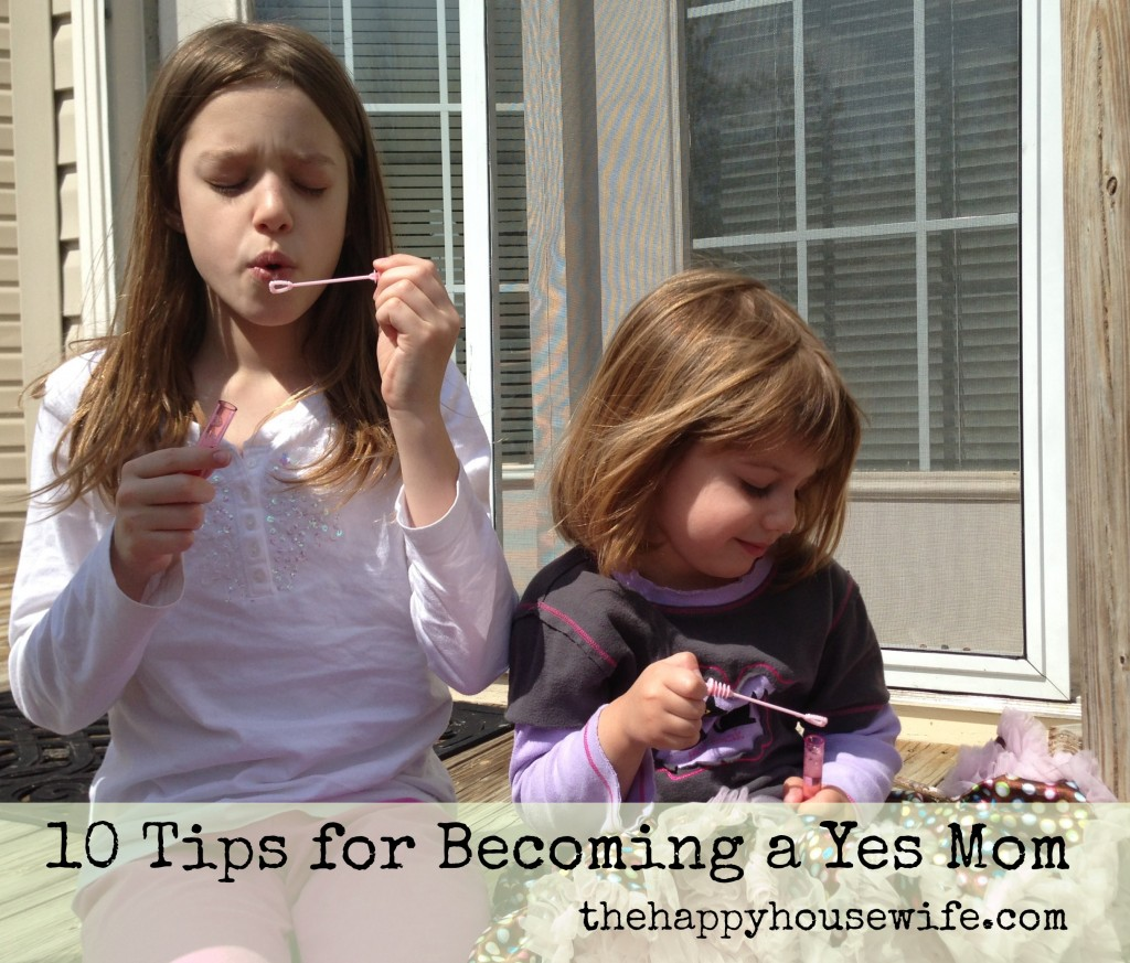 be a yes mom 1024x873 10 Tips for Becoming a Yes Mom