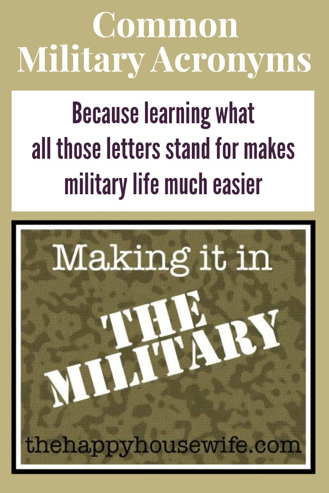 Common Military Acronyms - Because learning what all those letters stand for makes military life much easier - Making it in the Military