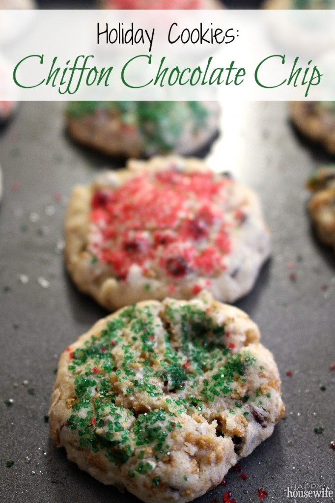 Holiday Cookies: Chiffon Chocolate Chip from The Happy Housewife