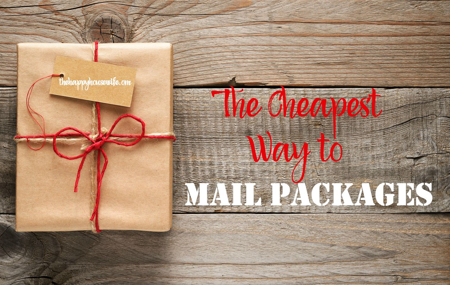 Cheapest way to mail packages the happy housewife frugal living cheapest shipping options for all types of packages including fedex ups and the geenschuldenfo Gallery