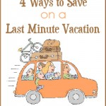 4 Ways to Save on a Last-Minute Vacation