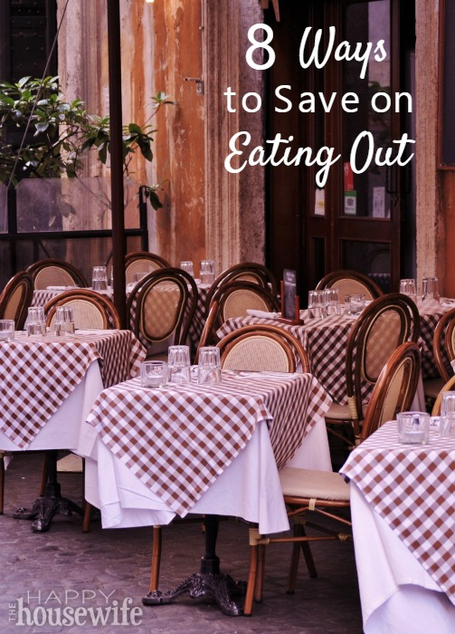 8 Ways to Save on Eating Out at The Happy Housewife