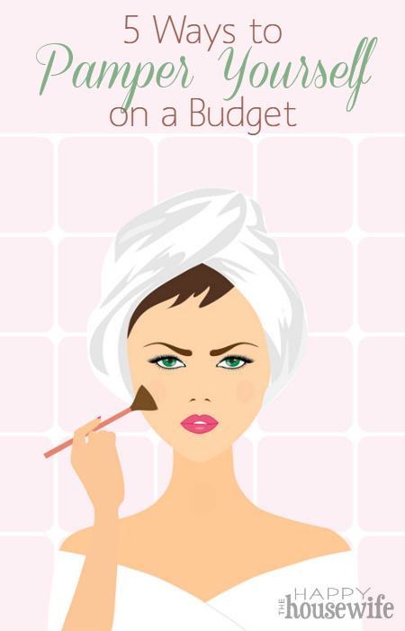 5 Ways to Pamper Yourself on a Budget at The Happy Housewife
