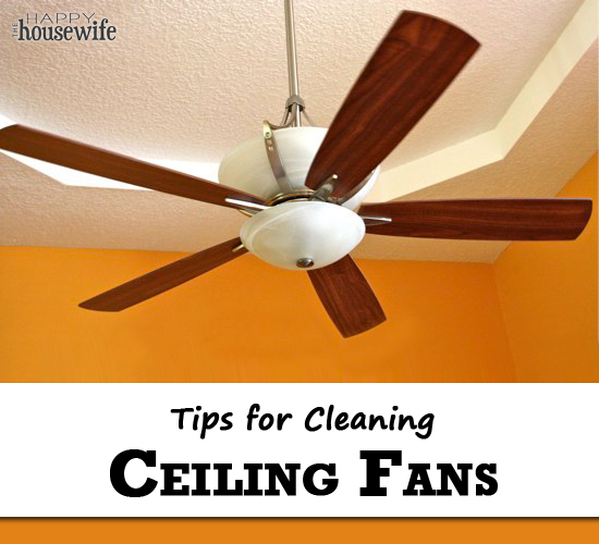 How to clean a ceiling fan the happy housewife home management tips for cleaning ceiling fans the happy housewife mozeypictures Images