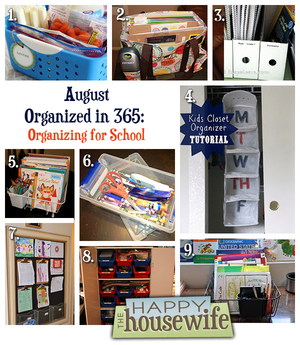 August Organized In 365 Organizing For School The Happy