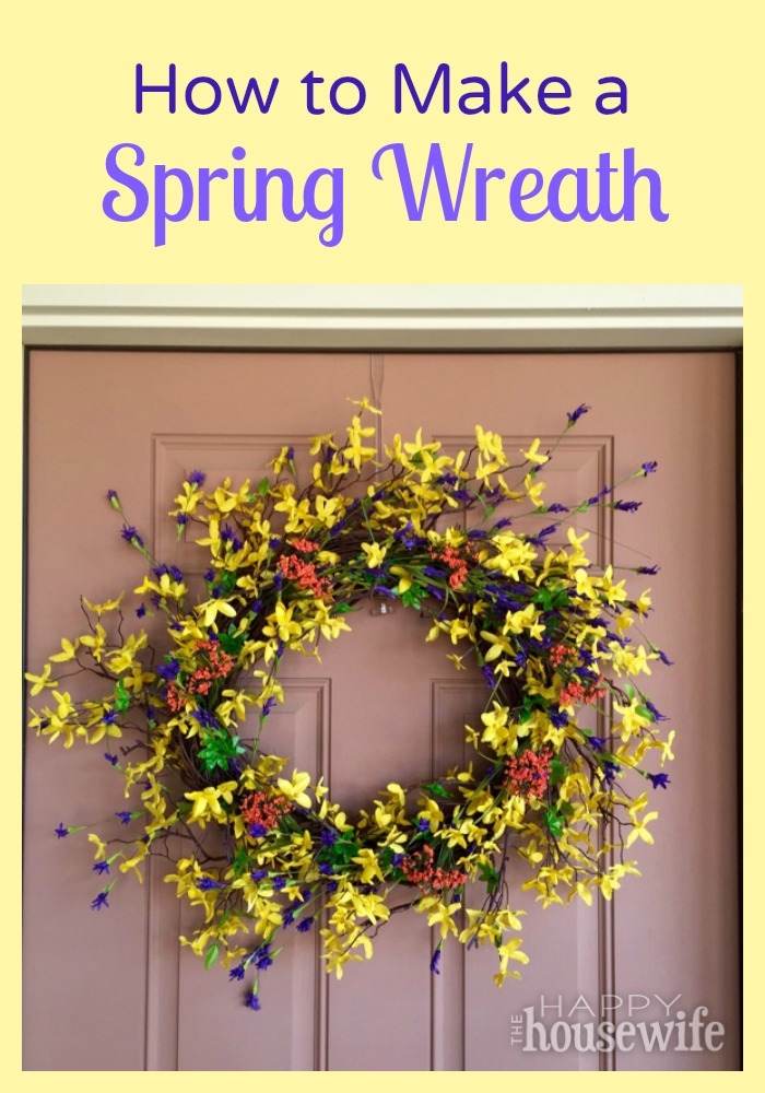 How to Make a Spring Wreath at The Happy Housewife
