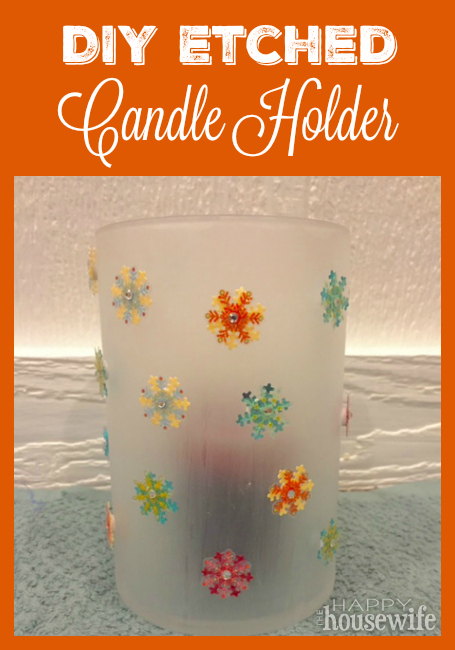 This Etched Candle Holder is cute and easy to make with a few supplies. It's a homemade gift that will be treasured. - 100 Days of Homemade Christmas Gifts at The Happy Housewife