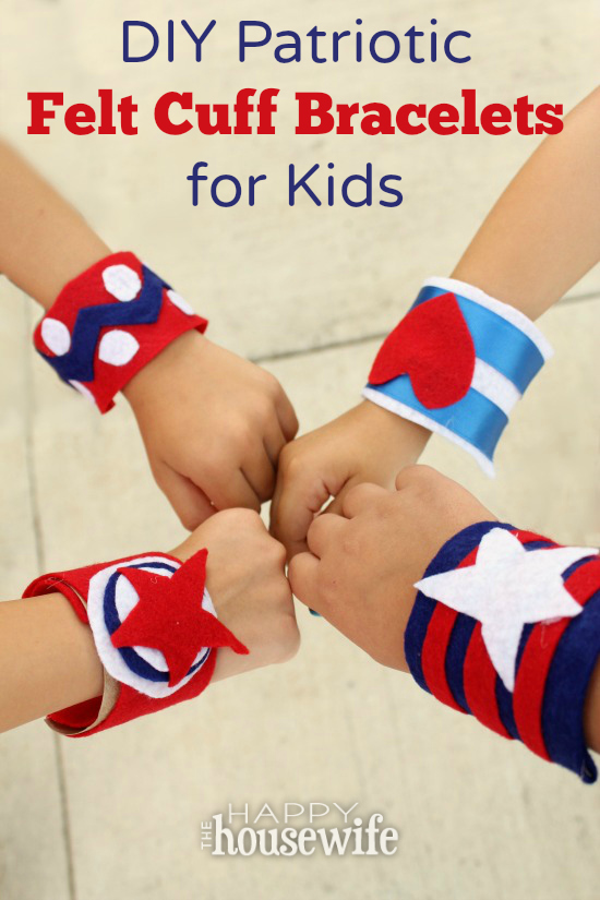These Patriotic Felt Cuff Bracelets are a fun way to celebrate Independence Day and honor the men and women who are the true superheroes this 4th of July.