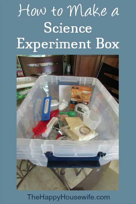How to Make a Science Experiment Box at The Happy Housewife