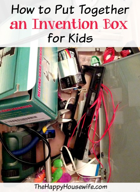 Encourage Creativity and Put Together an Invention Box for Kids | The Happy Housewife