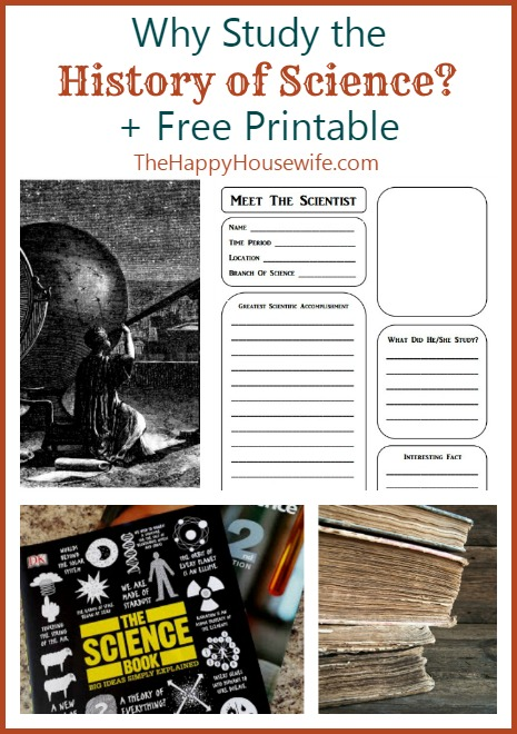 Why Study the History of Science & Free Printable at The Happy Housewife