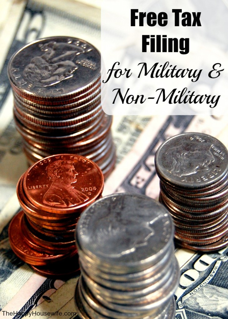 Free Tax Filing for Military and Non Military | The Happy Housewife